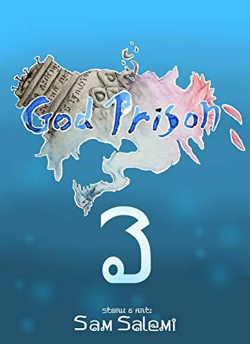 God Prison: Chapter 3 ( God Prison)