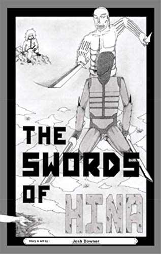 The Swords of HINA