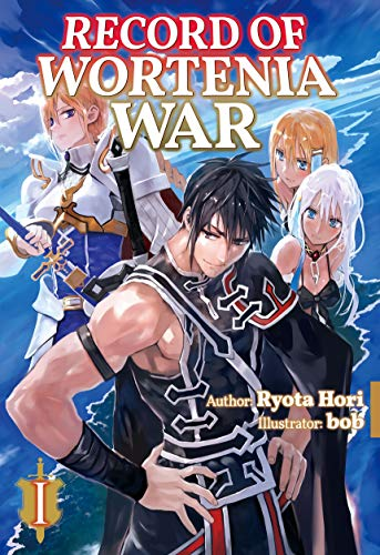 Record of Wortenia War: Volume 1