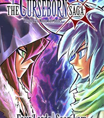 The Curseborn Saga, Vol. 1: To Whom Fate Smiles