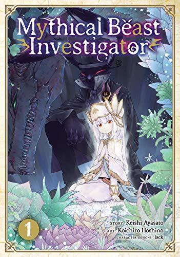 Mythical Beast Investigator Vol. 1