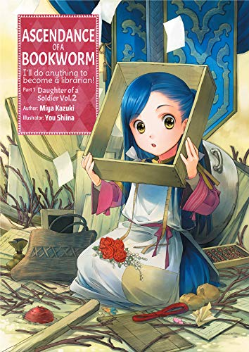 Ascendance of a Bookworm: Part 1 Volume 2