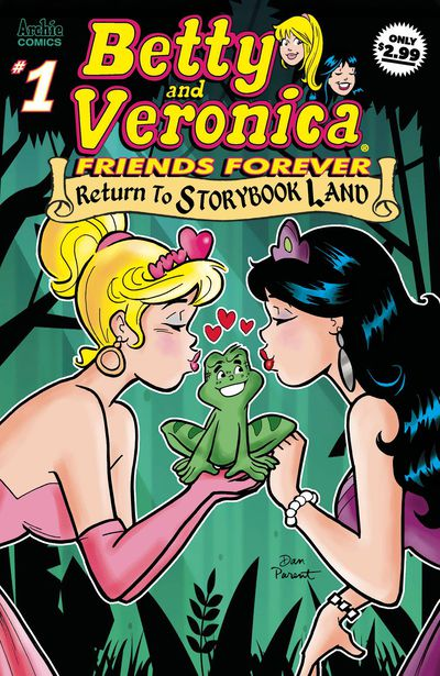 Betty & Veronica Friends Forever Back to Storybook Land #1