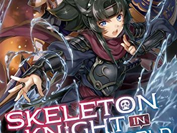 Skeleton Knight in Another World (Light Novel) Vol. 2