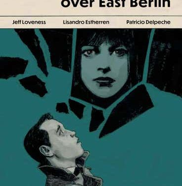 Strange Skies Over East Berlin #2 (FOC variant)