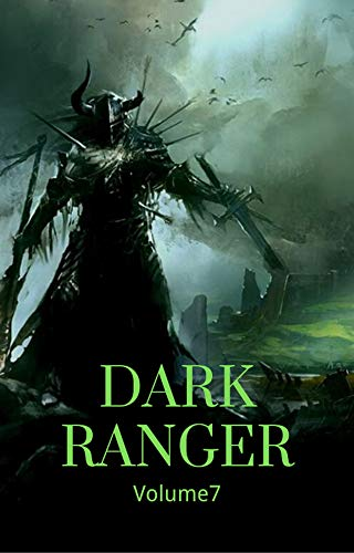 Dark Ranger Volume7