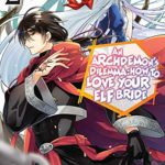An Archdemon's Dilemma: How to Love Your Elf Bride (Manga) Volume 2