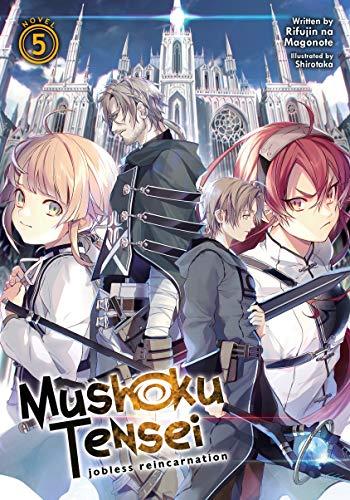Mushoku Tensei: Jobless Reincarnation (Light Novel) Vol. 5