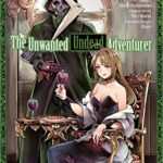 The Unwanted Undead Adventurer (Manga) Volume 2