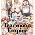 Tearmoon Empire: Volume 1