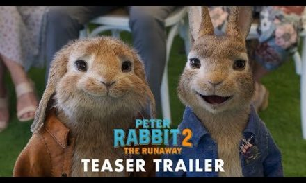 PETER RABBIT 2: THE RUNAWAY – Official Teaser Trailer